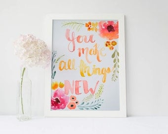 You Make All Things New Watercolor Painting