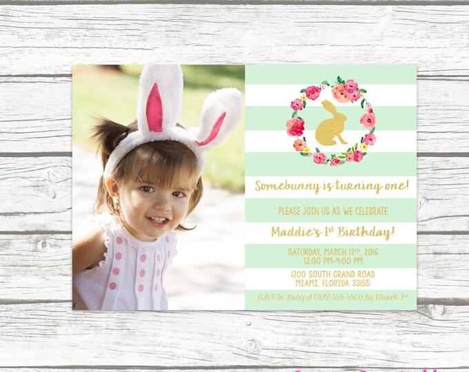 Bunny Birthday Invitation, Easter Birthday Invitation, Somebunny is Turning One Birthday Photo Invitation, First 1st Birthday Girl Printable
