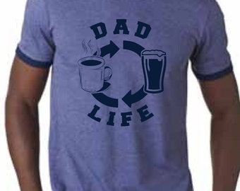 Dad Life shirt, Father's Day, Dad tshirt, Beer shirt, Dad shirt, Coffee tshirt, ringer tee