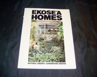 1978 Book (signed by author) on Constructing Energy Efficient House - Butler, Lee Porter. Ekose'a Homes: Natural Energy Conserving Design