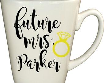Future Mrs Mug, Future Mrs Coffee Mug, Future Mrs, Bride to be mug, Engagement mug, Newly Engaged Mug, Engagement Gift, Gift for the Bride