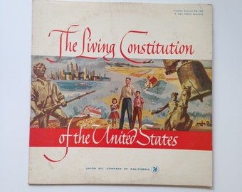 Vintage Album: The Living Constitution of the United States - Vinyl Record, US History, Patriotic Art, 1960s