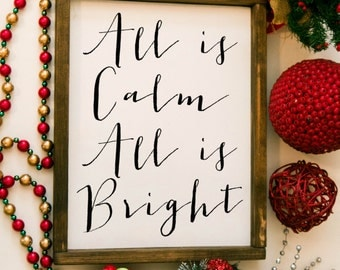 all is calm all is bright, all is calm all is bright sign, christmas sign, holiday sign, wooden christmas sign christmas decor, silent night