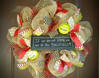 "Softball Burlap Mesh Wreath with Chalkboard Sign ""If we are not HOME, we are at the BALLFIELD""!"