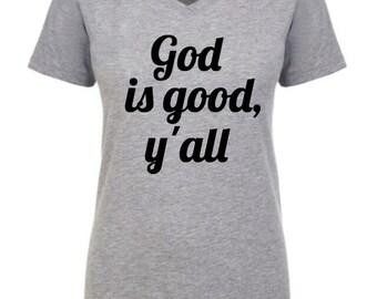 God is good y'all, God is good, God
