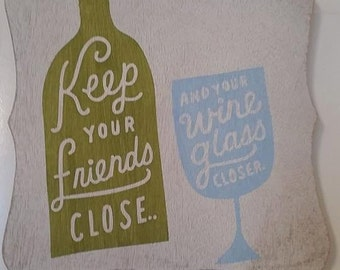 Wine bottle and Glass hand painted sign
