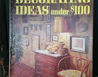 Better Homes and Gardens /Decorating Ideas Under 100/Mid Century Decor/Retro Design/Collectible Book