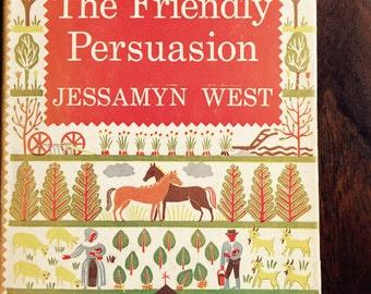 The Friendly Persuasion by Jessamyn West