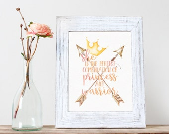 Instant Download, She is the Perfect Combination of Princess and Warrior, Inspirational Quote, Baby Girl Nursery, Gift, New mom, princess