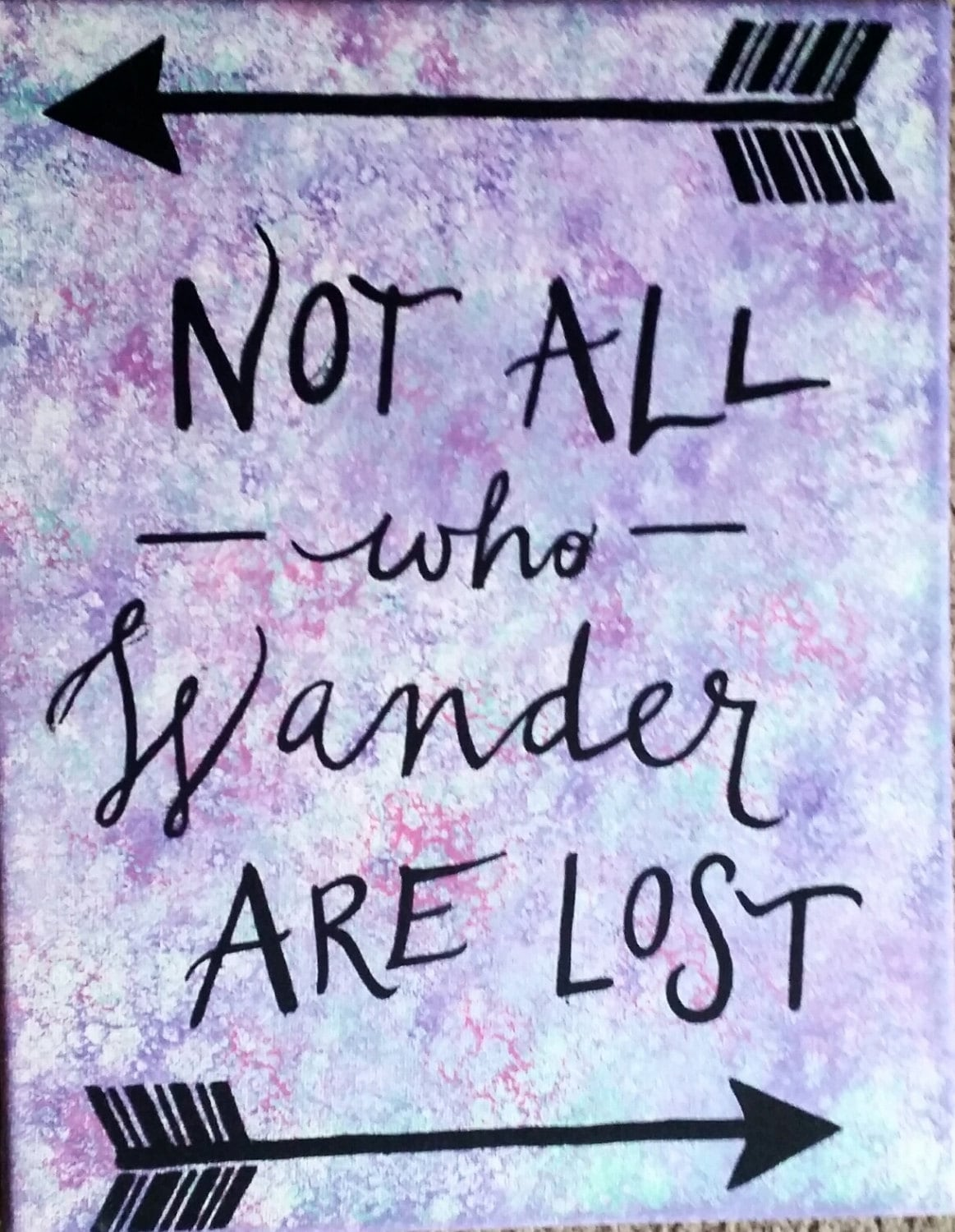 Not All Who Wander Are Lost Canvas Painting