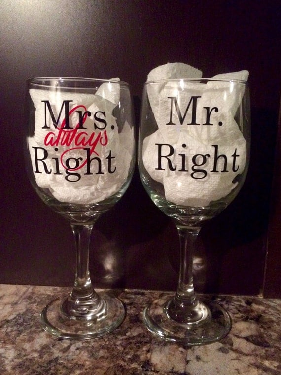 Mrs Always Right Collection Review: Mrs. Always Right & Mr. Right Wedding Wine Glasses