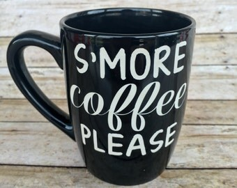 Camping Mug, Travel Gift, Camping Gift, S'more Coffee Please Mug, ETCHED, Etched Mug, Ceramic Mug, Coffee Mug, Coffee Cup, Engraved Mug