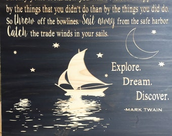 Explore. Dream. Discover. (CNC Carved)