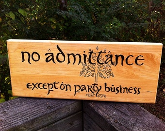 No Admittance Except on Party Business, Lord of the Rings sign with Tree of Gondor (custom colored tree)