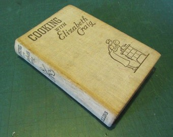 "Vintage 1952 cook book ""a cookery book for the housewife of modest income"""