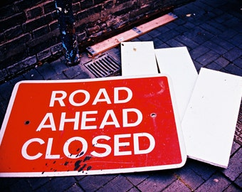 Photo print: 'Road Closed'