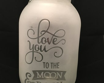 love you to the moon and back glow jar