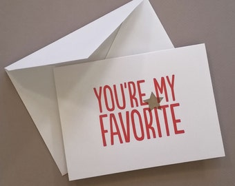 You're My Favorite letterpress greeting card