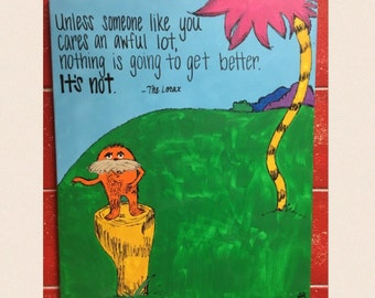 """Dr. Seuss - The Lorax - """"Unless"""" Quote Classroom Painting"""