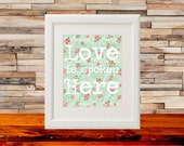 """Printable Art """"Love is Spoken Here"""" Poster Decor Floral Quote"""