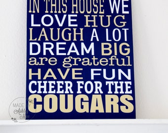 In this house we....Cheer for the COUGARS!