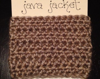 """Crochet Java Jacket, Cup Cozy - Taupe (""""Grand Canyon"""")"""