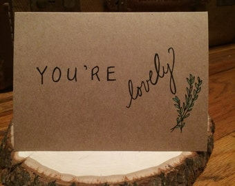"Positive Paper ""You're Lovely"" Card"