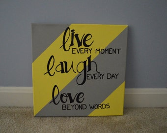 Live Laugh Love 24 x 24
