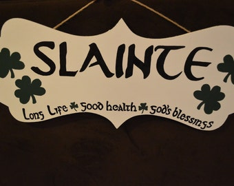 "Irish ""Slainte"" sign, hand painted, wooden, home decor, wall art, gift"