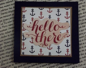 Nautical Hello There - Card - 4x4