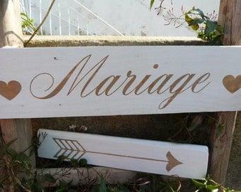 French wedding wood sign .Panneau pour mariage avec flèche. Flèche mariage