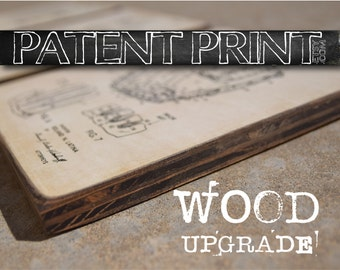 Patent Print Wood Sign UPGRADE - Wood Sign Patent Decor - Patent Wall Art - Historic picture - Patent - Patents - Custom Patent -patentprint
