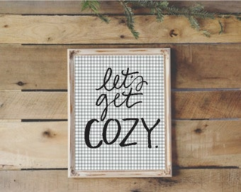8x10 handlettered let's get cozy with gray gingham background digital download art print