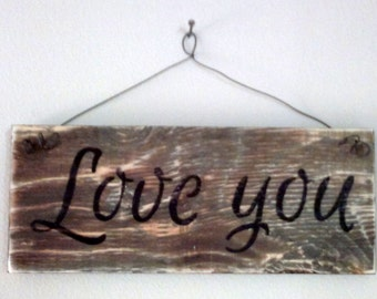 "Wooden Sign ""Love You"""