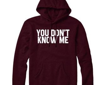 You Dont Know Me Healthy HOODIE Funny Slogan Mens Womens Hoody Top STP26