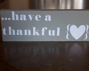 Have a thankful (heart)