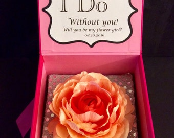 Will You Be My Flower Girl Flower Box. Can't Say I Do Without You. Beautiful Box