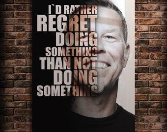 Metallica Poster Famous Quotes Art