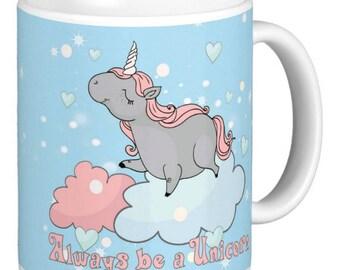 Unicorn Mug | Be a  Unicorns | Magical Gift Mug | Unicorn Gift Mug | Unicorn Pun Mug | Always be a unicorn