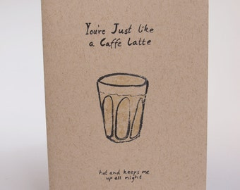 Greeting Card - you're just like a caffe latte
