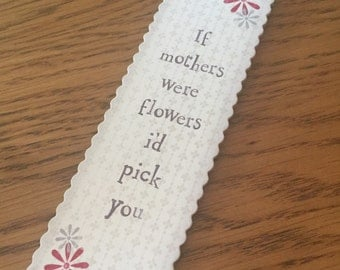 Mothers, flower bookmark
