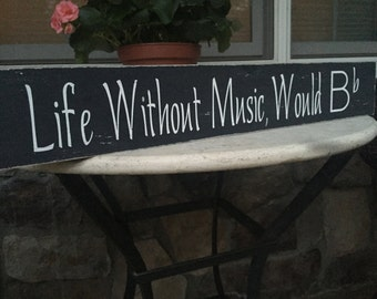 Life without music would be flat/ Music teacher/ Music quote/ Rustic Wooden Music sign/ Music wall sign/ Music Home Decor/
