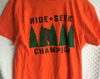 Hide and Seek Champ shirt