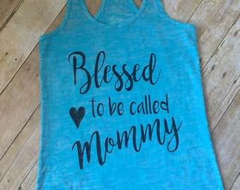 Blessed to be called Mommy Burnout Racerback Tank