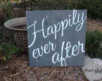 """Happily Ever After Wood Sign 18""""x18"""""""