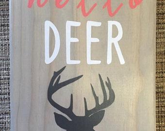 Hello Deer Wooden Sign