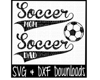 Soccer Mom SVG * Soccer Dad SVG Cut File - dxf & SVG Files - Silhouette Cameo, Cricut