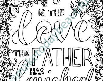 Colouring Page | How Great The Love The Father Has Lavished On Us | Christian Colouring Sheet | Downloadable colouring