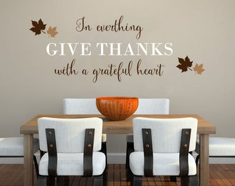 In Everything Give Thanks wall decal vinyl sticker wall art mural Thanksgiving available in 11 different sizes and 30 different colors