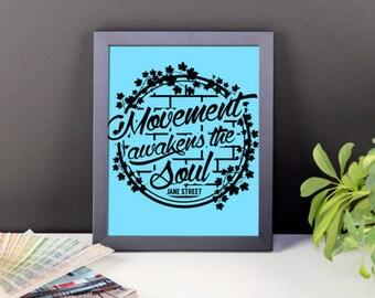12x12 Movement Awakens the Soul Framed Print